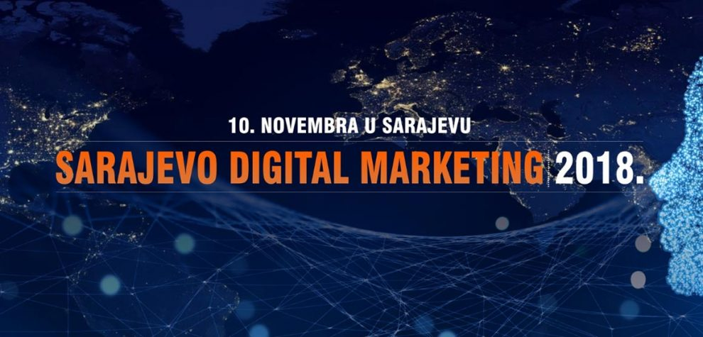 Sarajevo digitalni marketing, 10. novembar 2018